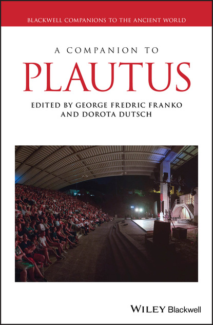 Группа авторов A Companion to Plautus группа авторов a companion to greek religion