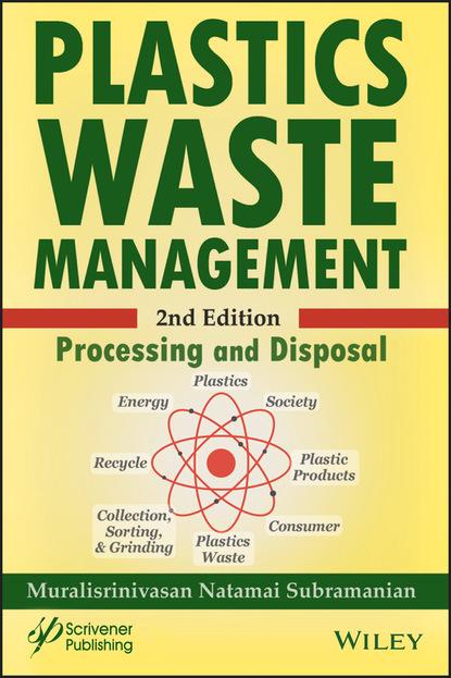 Muralisrinivasan Natamai Subramanian Plastics Waste Management marina franke integrated solid waste management