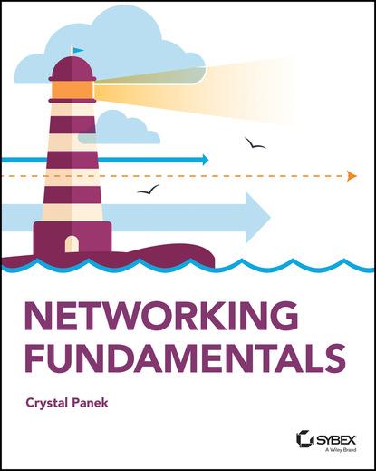 networking Crystal Panek Networking Fundamentals