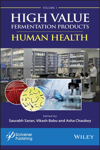 Группа авторов High Value Fermentation Products, Volume 1 недорого