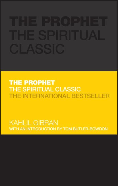 Фото - Kahlil Gibran The Prophet kahlil gibran the broken wings illustrated