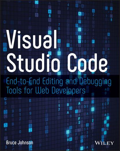 Фото - Bruce Johnson Visual Studio Code bruce johnson professional visual studio 2015