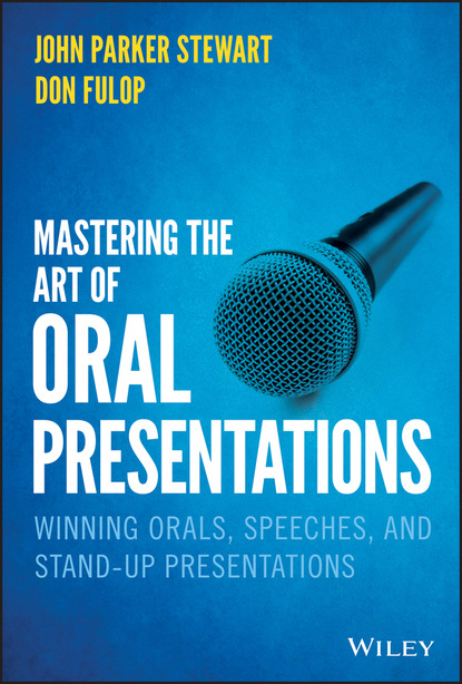 John P. Stewart Mastering the Art of Oral Presentations andriy lesyuk mastering redmine