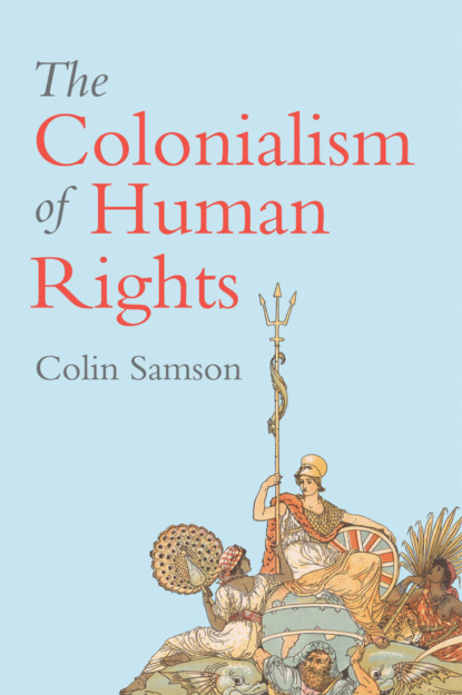 tony ward morals rights and practice in the human services Colin Samson The Colonialism of Human Rights