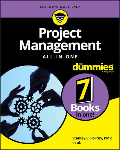 Фото - Stanley E. Portny Project Management All-in-One For Dummies stanley portny e project management for dummies