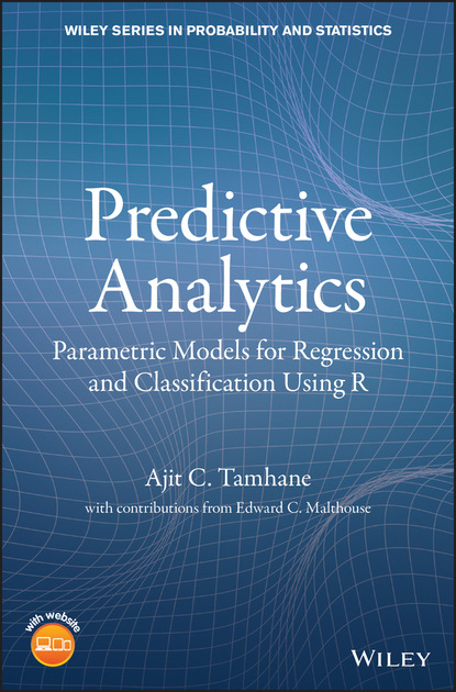 Ajit C. Tamhane Predictive Analytics dean abbott applied predictive analytics