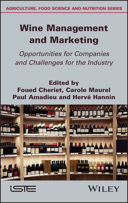 Группа авторов Wine Management and Marketing Opportunities for Companies and Challenges for the Industry недорого