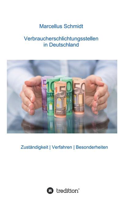 Marcellus Schmidt Verbraucherschlichtungsstellen in Deutschland bjorn krumrey die inlandsnachrichtendienste in frankreich und deutschland