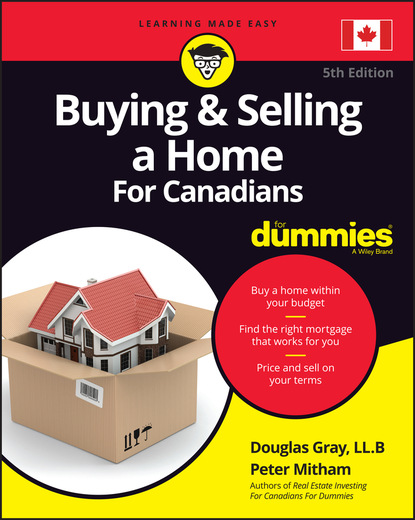 Фото - Douglas Gray Buying and Selling a Home For Canadians For Dummies colin barrow buying a property in eastern europe for dummies