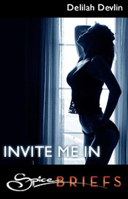 Фото - Delilah Devlin Invite Me In delilah devlin invítame a entrar
