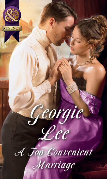 Georgie Lee A Too Convenient Marriage mccarthy justin huntly the duke s motto a melodrama
