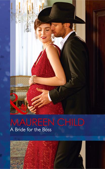 Maureen Child A Bride For The Boss недорого