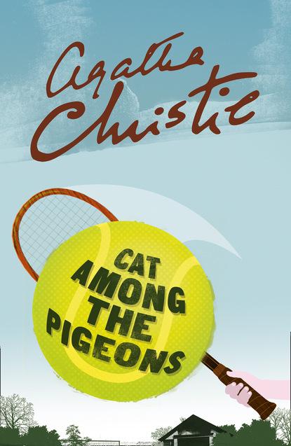Фото - Agatha Christie Cat Among the Pigeons christie agatha cat among the pigeons
