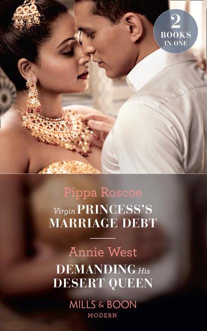 Virgin Princess's Marriage Debt / Demanding His Desert Queen