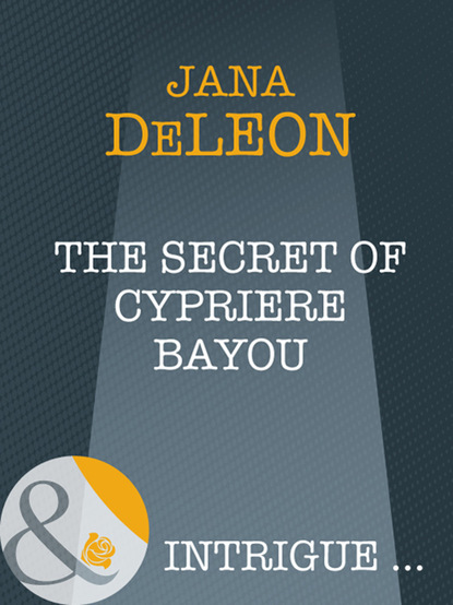 Фото - Jana DeLeon The Secret of Cypriere Bayou andrea beaty iggy peck and the mysterious mansion unabridged