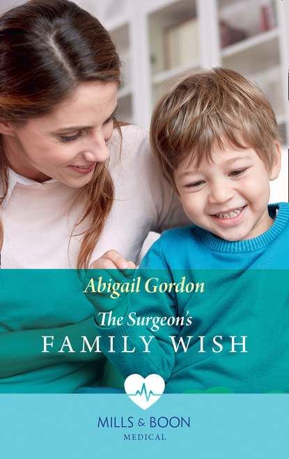 Фото - Abigail Gordon The Surgeon's Family Wish suzanne metcalf annabel