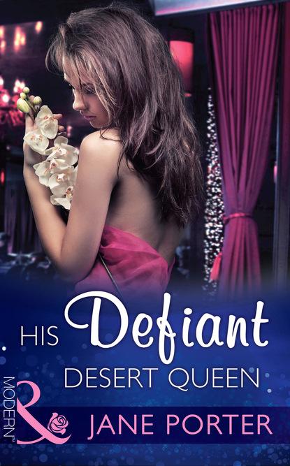 His Defiant Desert Queen
