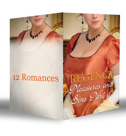 Regency Pleasures and Sins Part 1