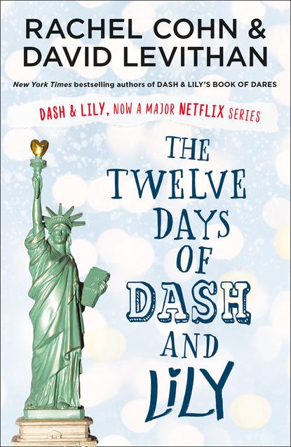 Фото - Rachel Cohn The Twelve Days of Dash and Lily david levithan will grayson will grayson
