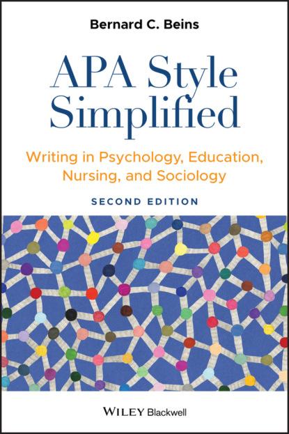 Bernard C. Beins APA Style Simplified
