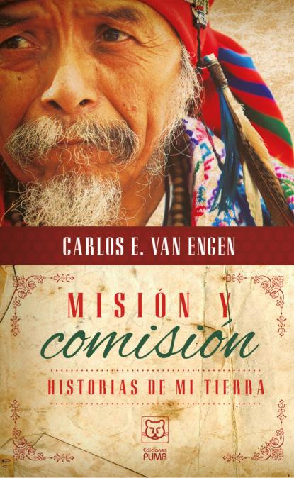 Фото - Carlos Van Engen Misión y comisión john piper la supremacía de dios en la predicación