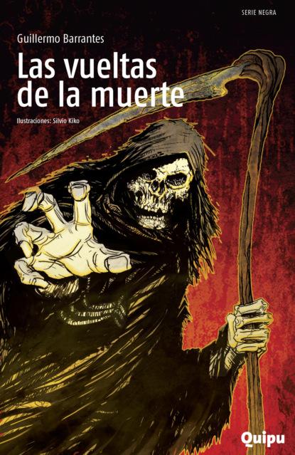 Guillermo Barrantes Las vueltas de la muerte недорого
