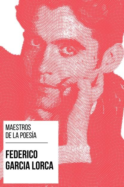 Фото - Федерико Гарсиа Лорка Maestros de la Poesía - Federico García Lorca august nemo maestros de la prosa saki