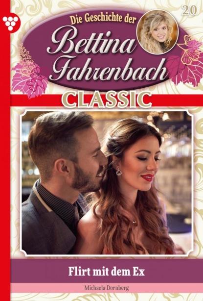 Bettina Fahrenbach Classic 20 – Liebesroman