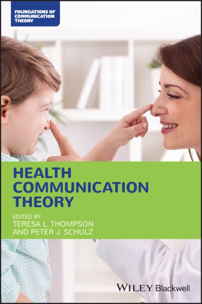 Группа авторов Health Communication Theory группа авторов literary theory