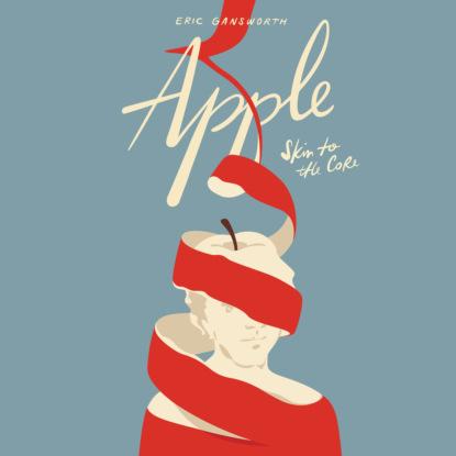 Eric Gansworth Apple - Skin to the Core (Unabridged) недорого