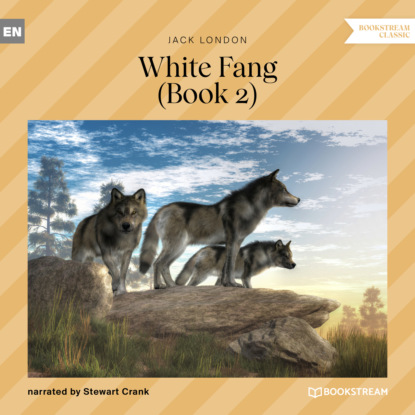 Фото - Jack London White Fang, Book 2 (Unabridged) jack london white fang
