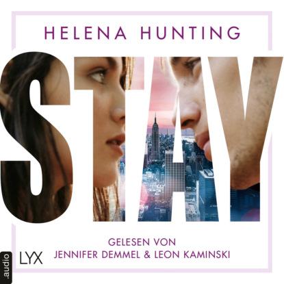 Helena Hunting STAY - Mills Brothers Reihe, Teil 1 (Ungekürzt) max seeck hexenjäger jessica niemi reihe teil 1 gekürzt