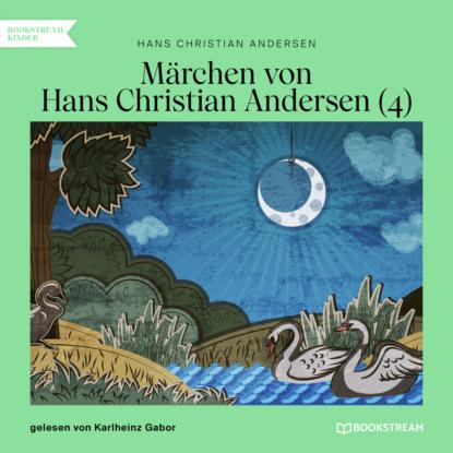 Hans Christian Andersen Märchen von Hans Christian Andersen 4 (Ungekürzt) недорого