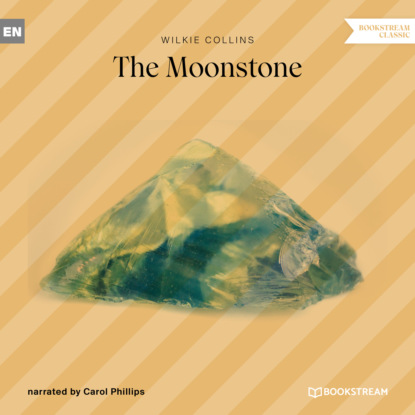 The Moonstone (Unabridged)
