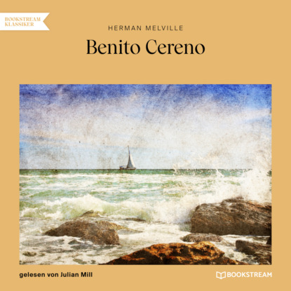 Benito Cereno (Ungek?rzt)