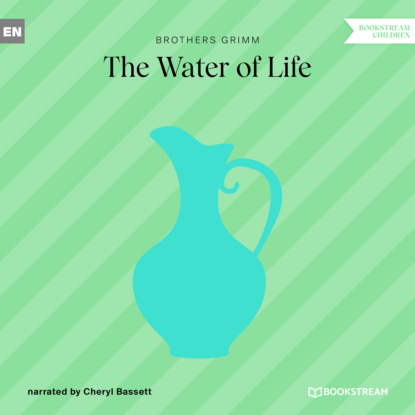 Фото - Brothers Grimm The Water of Life (Ungekürzt) the brothers grimm sleeping beauty teacher s edition