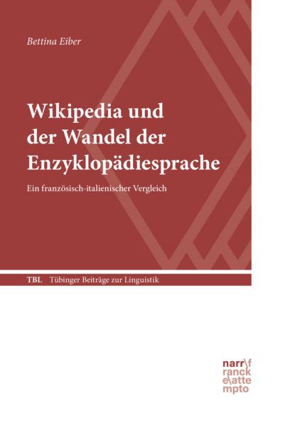 Bettina Eiber Wikipedia und der Wandel der Enzyklopädiesprache bettina eiber wikipedia und der wandel der enzyklopädiesprache