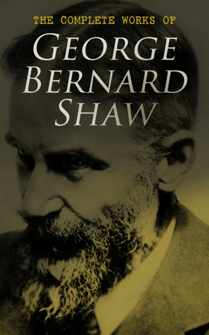 Фото - GEORGE BERNARD SHAW The Complete Works of George Bernard Shaw wendy shaw s possessors and possessed