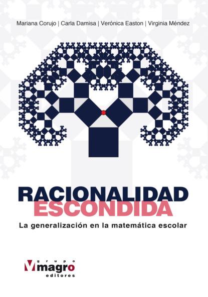 Mariana Corujo Racionalidad escondida alberto rojas puyo la paz un largo proceso