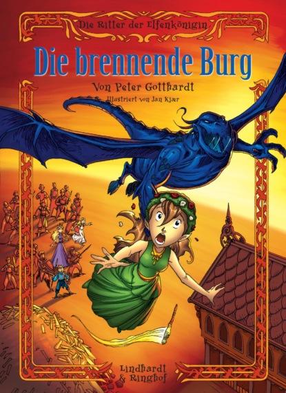 Die Ritter der Elfenk?nigin 3: Die brennende Burg
