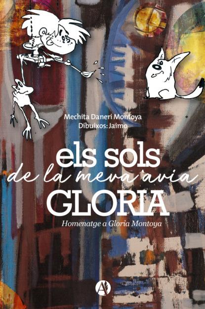 anna maria vilallonga contes per a les nits de lluna plena María Cristina Mercedes Daneri Els sols de la meva avia gloria