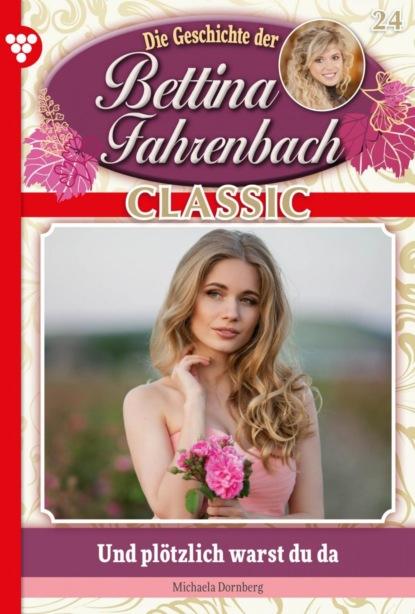 Bettina Fahrenbach Classic 24 – Liebesroman