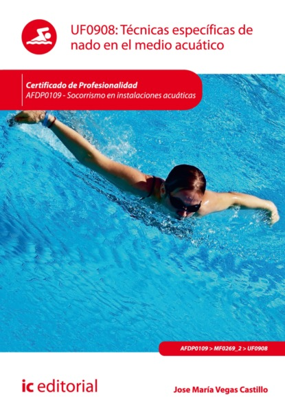 José María Vegas Castillo Técnicas específicas de nado en el medio acuático. AFDP0109 maría domínguez del castillo presente y el mar