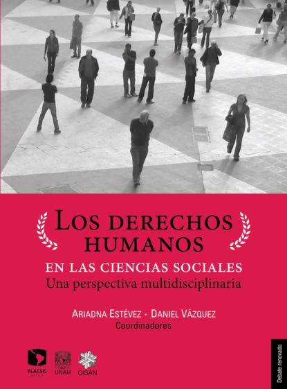 Karina Ansolabehere Los derechos humanos en las ciencias sociales недорого