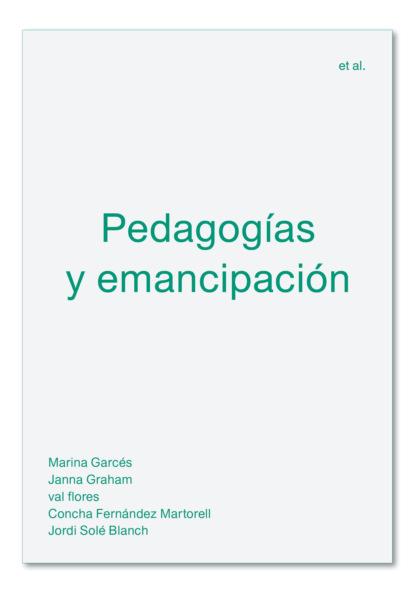 Marina Garcés Pedagogías y emancipación mario fernando garcés durán estallido social y una nueva constitución para chile