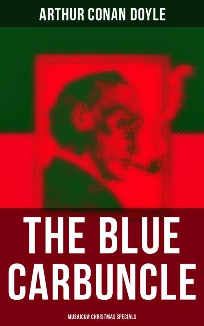 The Blue Carbuncle (Musaicum Christmas Specials)