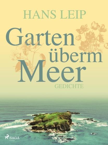 Hans Leip Garten überm Meer hans leip fähre vii