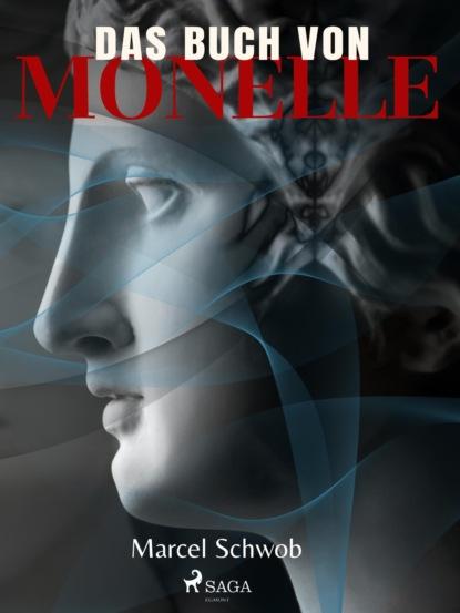 Marcel Schwob Das Buch von Monelle недорого