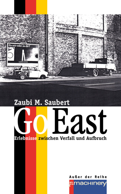 Zaubi M. Saubert GO EAST