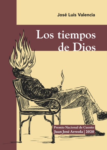 José Luis Valencia Valencia Los tiempos de Dios alexander valencia cabrera confesiones de un bartender desconocido